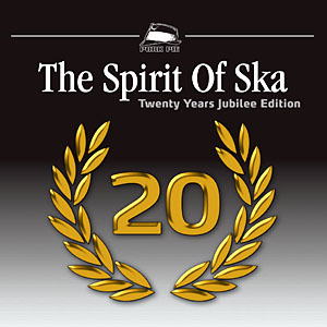 Pork Pie The Spirit Of Ska - 20 Years Jubilee Edition CD