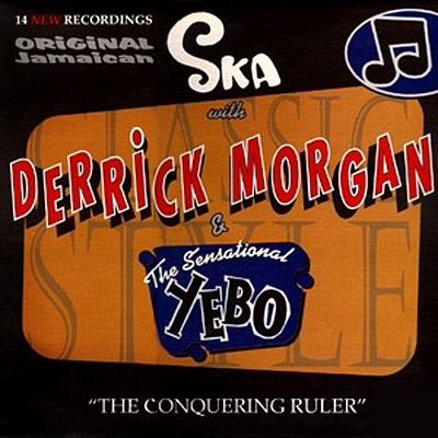 Pork Pie Derrick Morgan - The Conquering Ruler Download