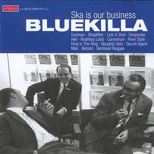 Pork Pie Bluekilla - Ska Is Our Business CD