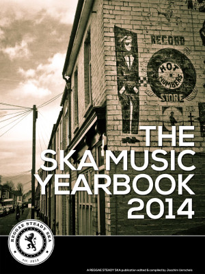A brand new Ska Music Yearbook 2014 OUT NOW!