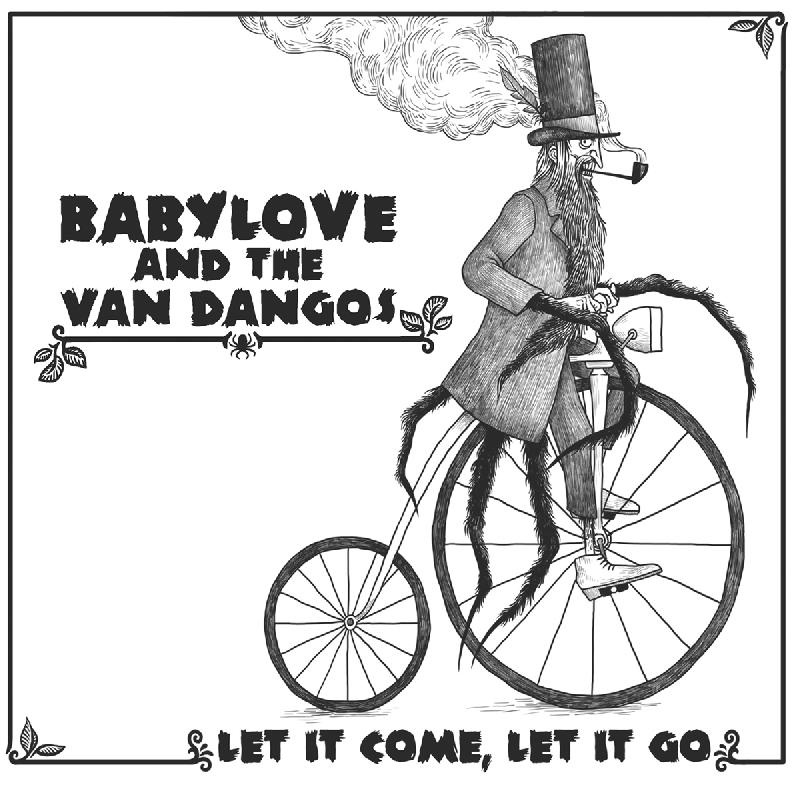 Pork Pie Babylove & The Van Dangos - Let It Come,Let It Go CD