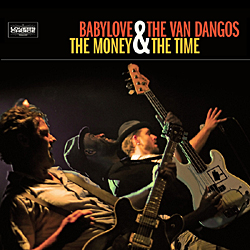 Pork Pie Babylove & The Van Dangos -  The Money&The Time CD
