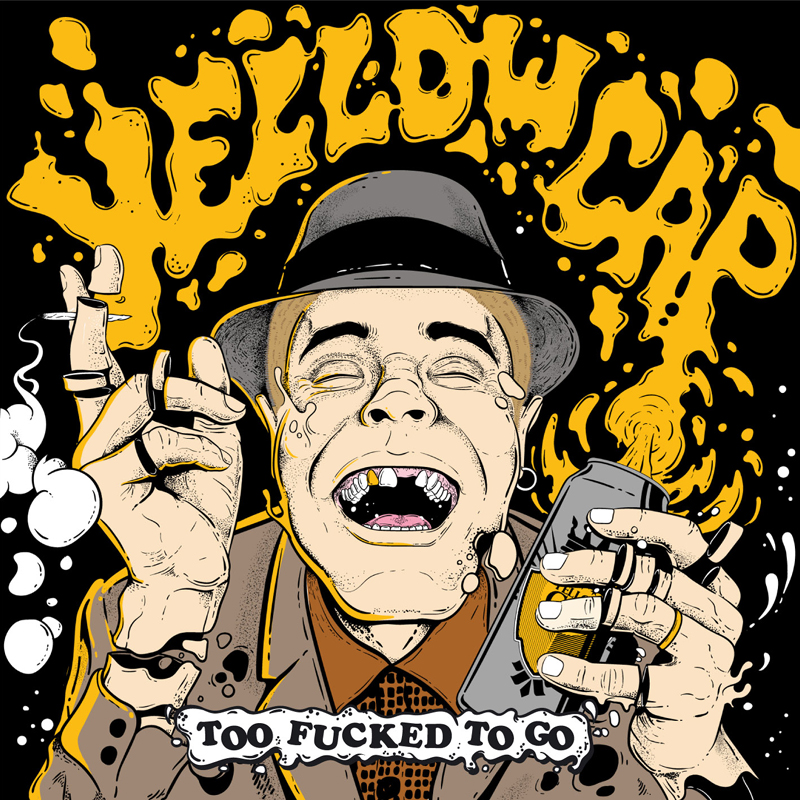 Pork Pie Yellow Cap - Too Fucked To Go LP