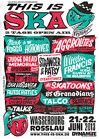 THIS IS SKA 2013 - great line up in Rosslau
