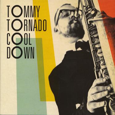 Pork Pie Tommy Tornado - Cool Down CD