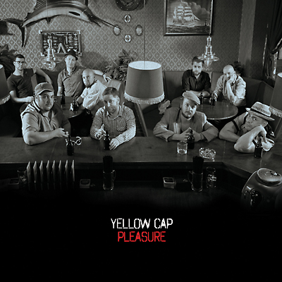 Yellow Cap neues Album PLEASURE kommt am 17. Januar .2014
